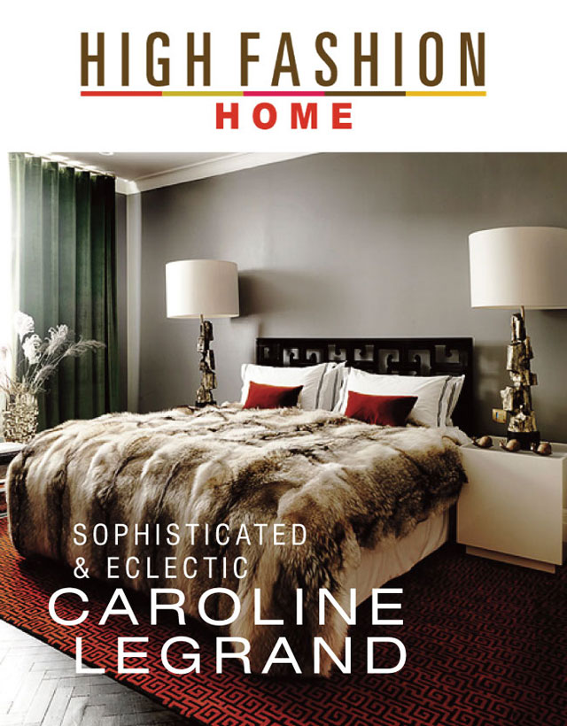 Caroline Legrand High Fashion Home